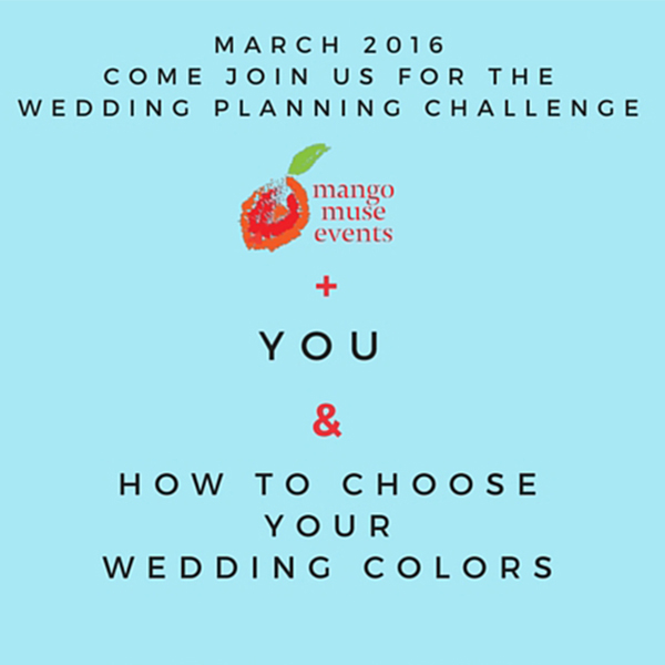 March Wedding Planning Challenge by Destination Wedding Planner Mango Muse Events